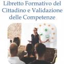 Libretto Formativo del Cittadino e Validazione delle Competenze