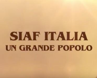 Video SIAF ITALIA: un Grande Popolo
